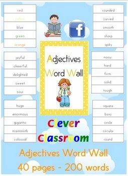 FREE from Clever Classroom on TpT. FREE - Adjectives Word Wall - 200 words - PDF file40 pages plus cover page and how to use page.In your list you will see a range of colors,...