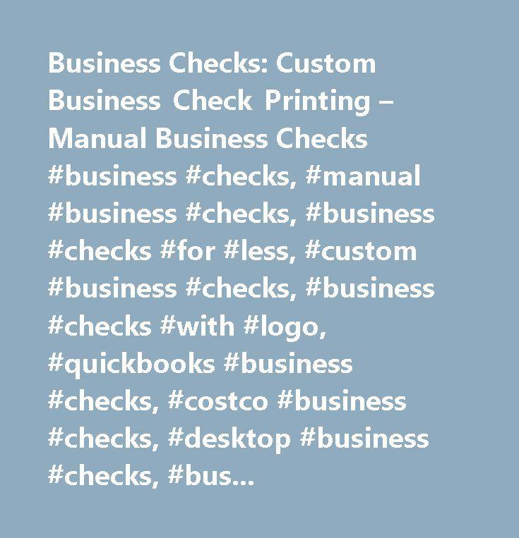 Business Checks: Custom Business Check Printing – Manual Business Checks #business #checks, #manual #business #checks, #business #checks #for #less, #custom #business #checks, #business #checks #with #logo, #quickbooks #business #checks, #costco #business #checks, #desktop #business #checks, #business #checks #in #the #mail, #business #bank #checks, #compact #business #checks, #computer #checks, #7 #ring #business #checks, #business #checks #order, #personal #business #checks, #quicken…