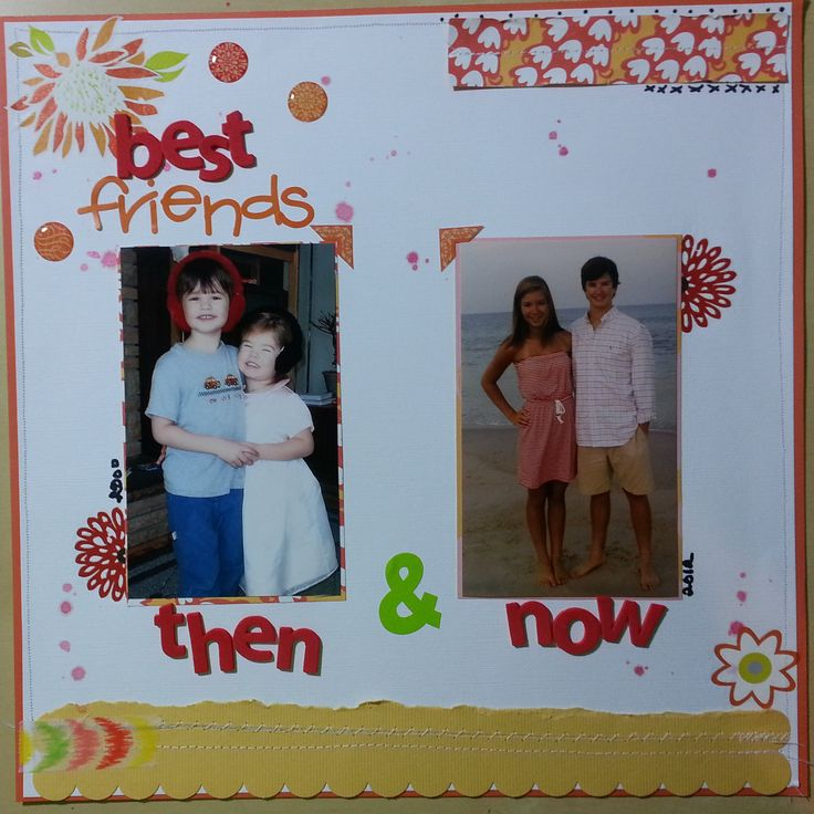 Best Friends Then and Now - Scrapbook.com