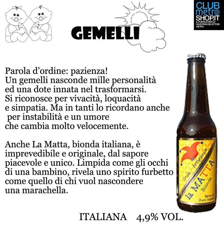 #segnizodiacali #birre #birra #beer #bier #matta #lamatta #birraitaliana #birraartigianale #sabato #zodiaco #oroscopo #gemelli #gemini