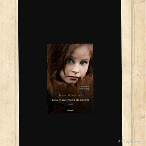 Una mano piena di nuvole - Jenny Wingfield È la storia diSwan della sua innocenza, del suo coraggio e della forza di un amicizia .
