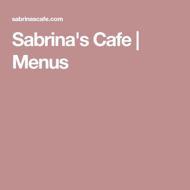 Sabrina's Cafe | Menus