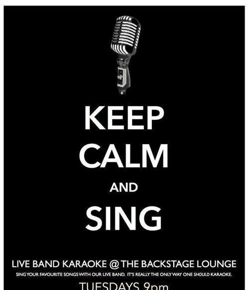 LIVE BAND KARAOKE Hosted by Sami Ghawi & Reuben Avery of eleven09 TUESDAYS THE BACKSTAGE LOUNGE