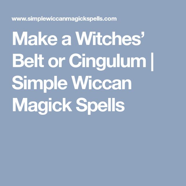 Make a Witches' Belt or Cingulum | Simple Wiccan Magick Spells