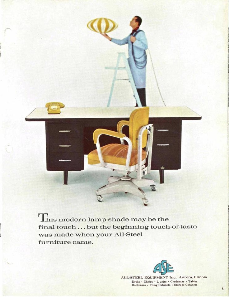 Allsteel Vintage Ad   The Beginning Touch Of Taste Was When Your All Steel  Furniture