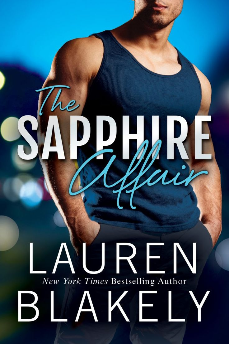 The Sapphire Affair By Lauren Blakely  Jewel, #1  Release Date July 12