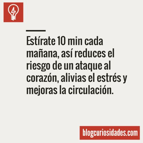Estírate 10 minutos.
