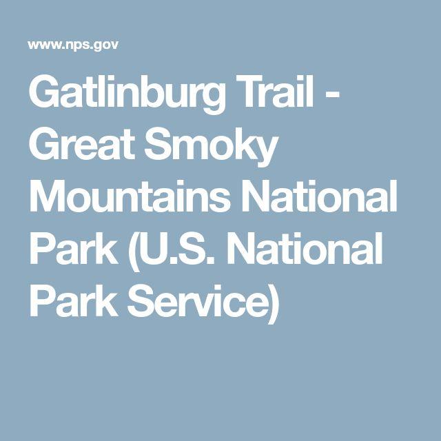 Gatlinburg Trail - Great Smoky Mountains National Park (U.S. National Park Service)