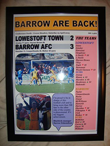 Lowestoft Town 2 Barrow AFC 3 - Barrow champions - 2015 - framed print Lilywhite Multimedia http://www.amazon.co.uk/dp/B00XXUB63E/ref=cm_sw_r_pi_dp_ypImwb1JNPBRW