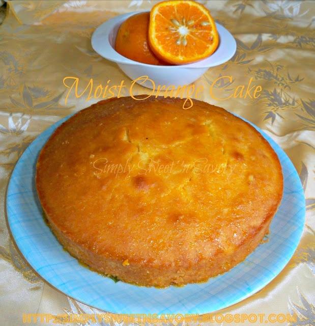 Simply Sweet 'n Savory: Moist Orange Cake