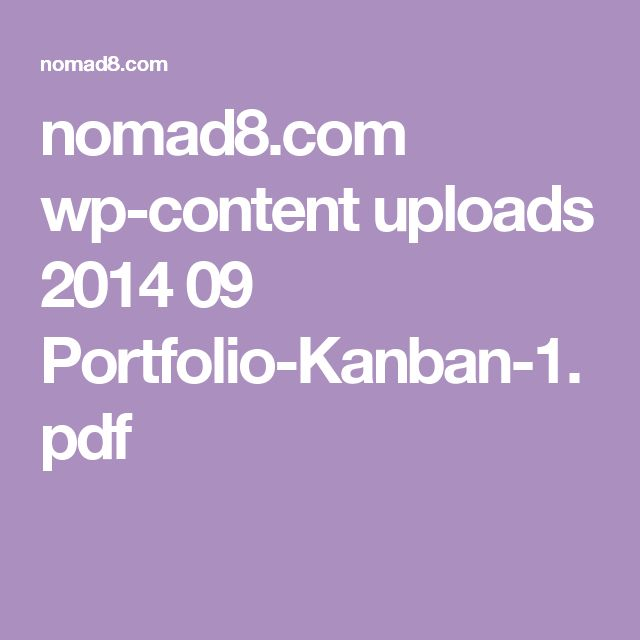 nomad8.com wp-content uploads 2014 09 Portfolio-Kanban-1.pdf