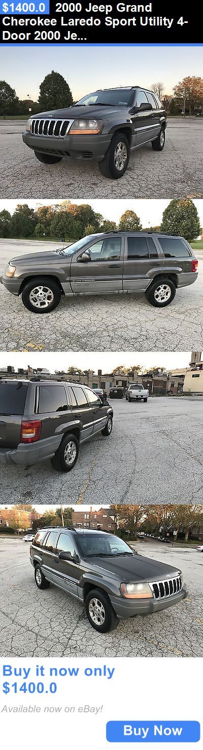 SUVs: 2000 Jeep Grand Cherokee Laredo Sport Utility 4-Door 2000 Jeep Grand Cherokee Laredo Sport Utility 4-Door 4.0L 4Wd Suv Clean Title BUY IT NOW ONLY: $1400.0