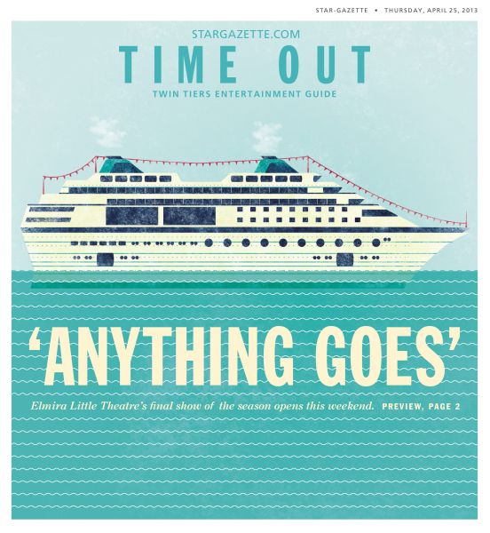 'Anything goes,' Time Out for Star-Gazette, by Amanda Soto