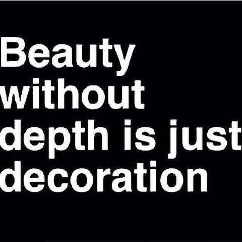 Beauty without depth is just decoration.