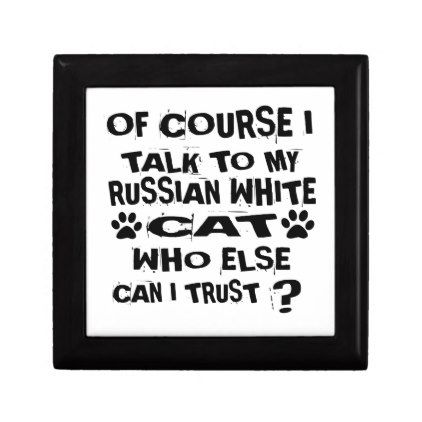 OF COURSE I TALK TO MY RUSSIAN WHITE CAT DESIGNS GIFT BOX - white gifts elegant diy gift ideas