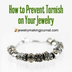 How to Prevent Tarnish on Your Jewelry | Prevent Tarnished Jewelry | Prevent Jewelry From Tarnishing Tips | Prevent Jewelry Tarnish