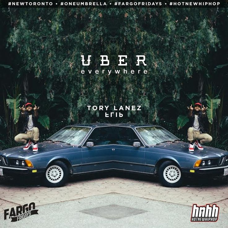 Uber Everywhere - tory Lanez
