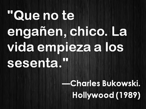 Charles Bukowsky.                                                                                                                            Más