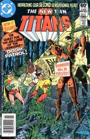 New Teen Titans #13 (1981) by Marv Wolfman and George Perez / Featuring The Doom Patrol