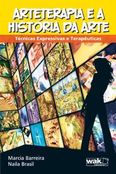 Arteterapia-e-Historia-da-Arte_web.jpg (397×595) Este é um livro para arteterapeutas e arte-educadores.  Ele resume os principais movimentos da história da arte e propõe atividades expressivas e terapêuticas inspiradas nas diversas tendências artísticas.  Você vai encontrar nesse livro sugestões de trabalhos em pintura, desenho, colagem, gravura, escultura e modelagem, bem como construções com materiais diversos.