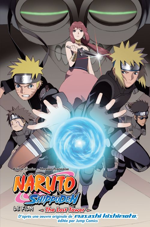 Watch->> Naruto Shippuden the Movie: The Lost Tower 2010 Full - Movie Online