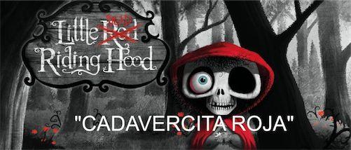 "Cuento ""Cadavercita Roja"""