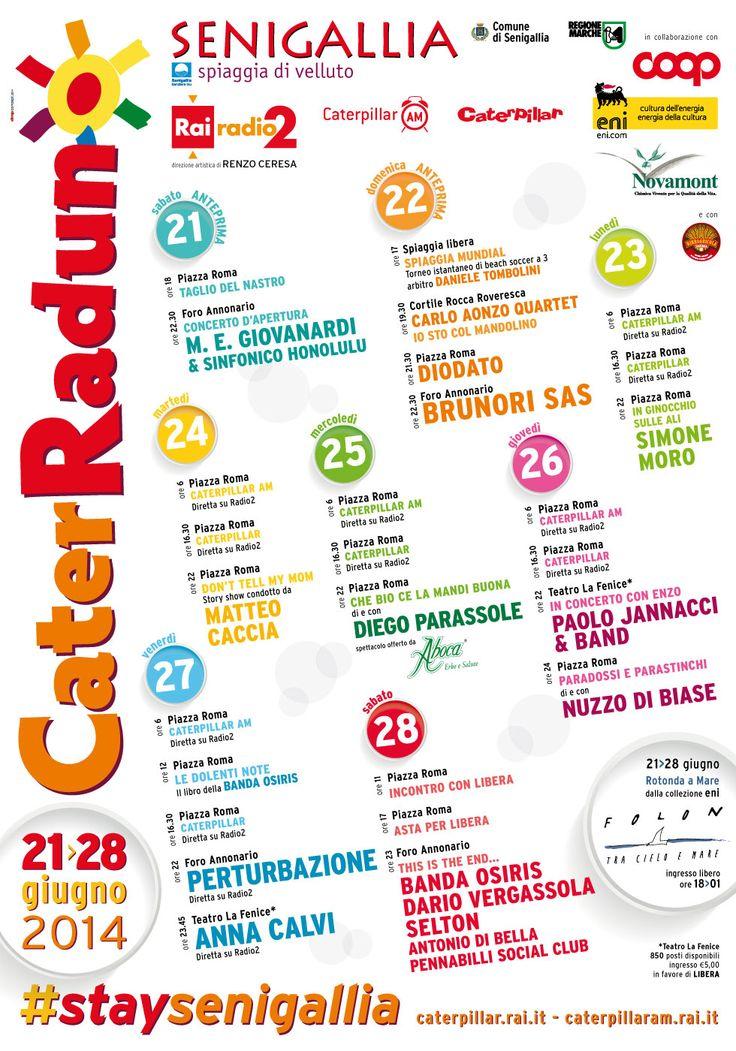 """L' assortito programma della kermesse radiofonica """"Caterraduno/2014"""" di Senigallia ; Radio Due,""""Caterpillar""""..."""