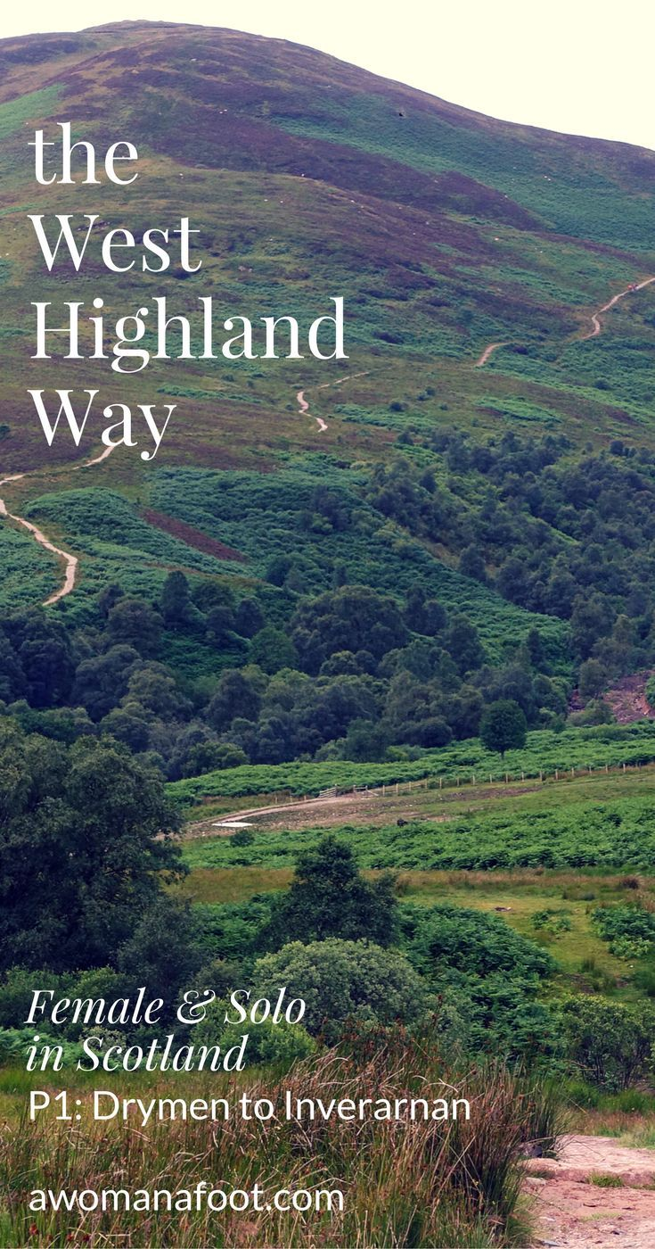 Your detailed guide to solo (female) hiking the famous West Highland Way in Scotland! awomanafoot.com   solo hikers   how to hike the West Highland Way   Hiking in Britain   Hiking trails in Scoltand   women hikers  