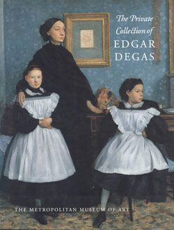 The Private Collection of Edgar Degas | MetPublications | The Metropolitan Museum of Art