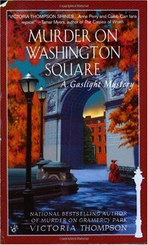 Murder on Washington Square (Gaslight Mystery) #4