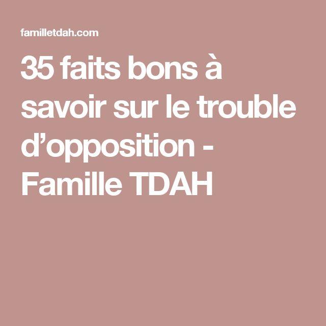 35 faits bons à savoir sur le trouble d'opposition - Famille TDAH