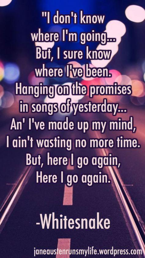 22) Here I Go Again by Whitesnake