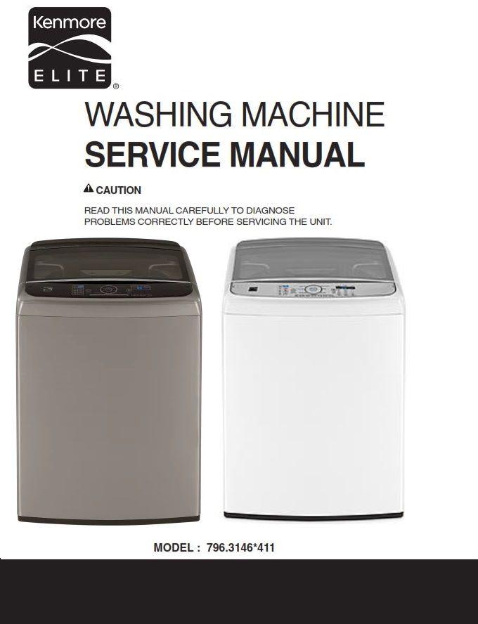 Kenmore Elite 31463 31462 Washer Service Manual And Repair Instructions Kenmore Washing Machine Service Kenmore Elite