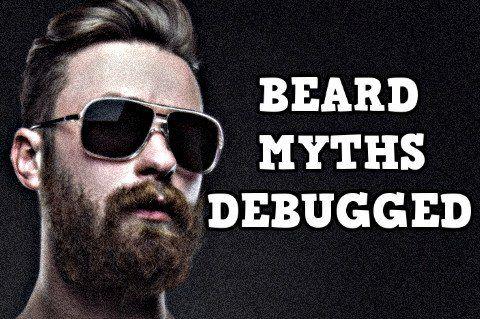 BEARD MYTHS DEBUNKED PT 1