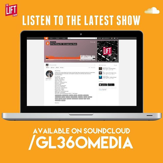LISTEN NOW ON SOUNDCLOUD/GL360MEDIA - - #TheLiftShow 92 - A