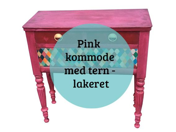 Pink kommode med kalkmaling og lak - I am in love.....  Denne kommode er malet med Annie Sloan kalkmaling i farven Burgundy - den er tonet med Old White for at opnå en lyser grundfarve, end den originale farve. Jeg har brugt en teknik hvor jeg ligger en tynd farve ud over
