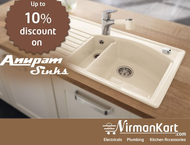 Anupam Sinks at special discounts.