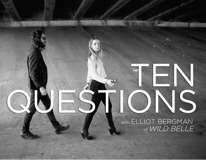 #TenQuestions Wild Belle's Elliot Bergman