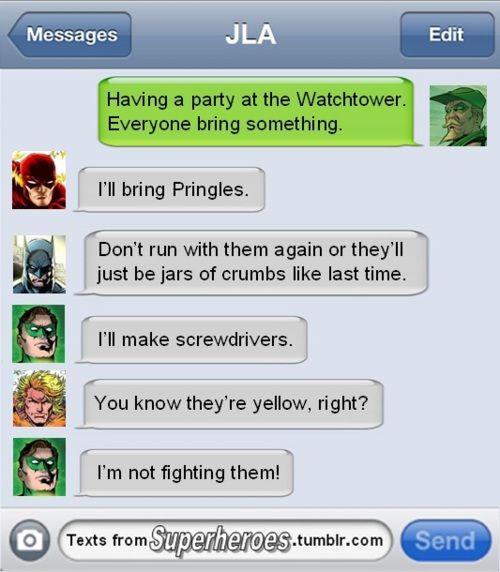 Texts From Superheroes: Screwdrivers