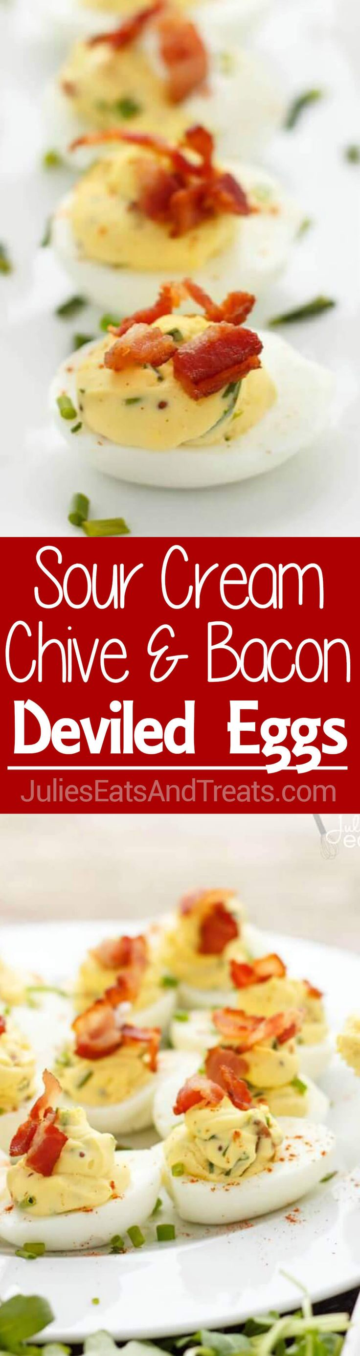Sour Cream, Chive, and Bacon Deviled Eggs Recipe ~ Creamy Deviled Eggs Loaded with Sour Cream, Chive and Bacon! Perfect Side Dish for the Holiday! ~ http://www.julieseatsandtreats.com