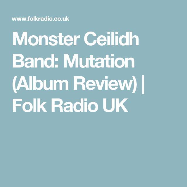 Monster Ceilidh Band: Mutation (Album Review) | Folk Radio UK