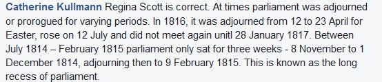 When Parliament Sat -- Posted by Catherine Kullmann on FB group, Regency Romance Authors and Readers, 8.8.16 in a discussion about when the Season began during the Regency.