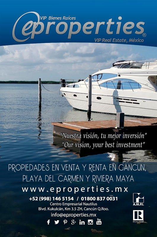 Buscas Propiedades en venta y renta en Cancun, Playa del Carmen, Riviera  Maya, en Eproperties Vip Real Estate somos profesionales inmobiliarios  siemp... - Eproperties Vip Real Estate - Google+