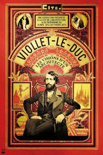 Affiche exposition Viollet-Le-Duc 2014-2015 à la Cité de l'Architecture et du Patrimoine.