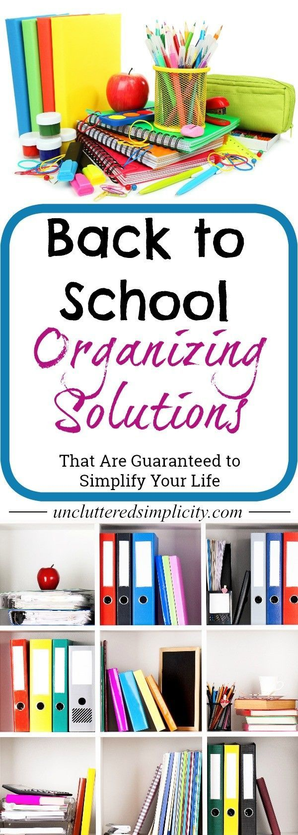 back to school organizing | school supply storage ideas | homeschool tips | command center ideas | how to create a homework station | organizing kids clothes | organizing school papers | via @CherylLemily