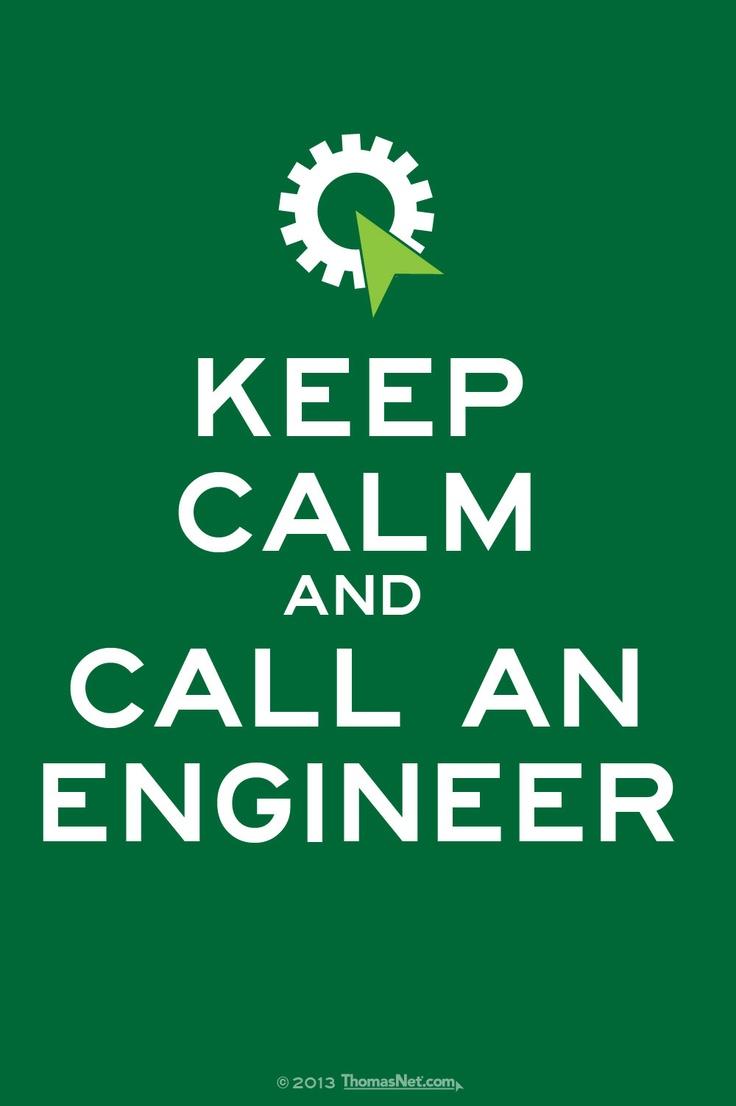 Mantén la calma y llámame Ingeniero :)