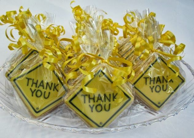"construction theme favors | Construction signs with ""Thank You"" to be handed out to the guests."