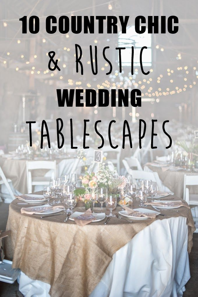 10 Country Chic and Rustic Wedding Tablescapes - love the crates as centrepieces and burlap of course!