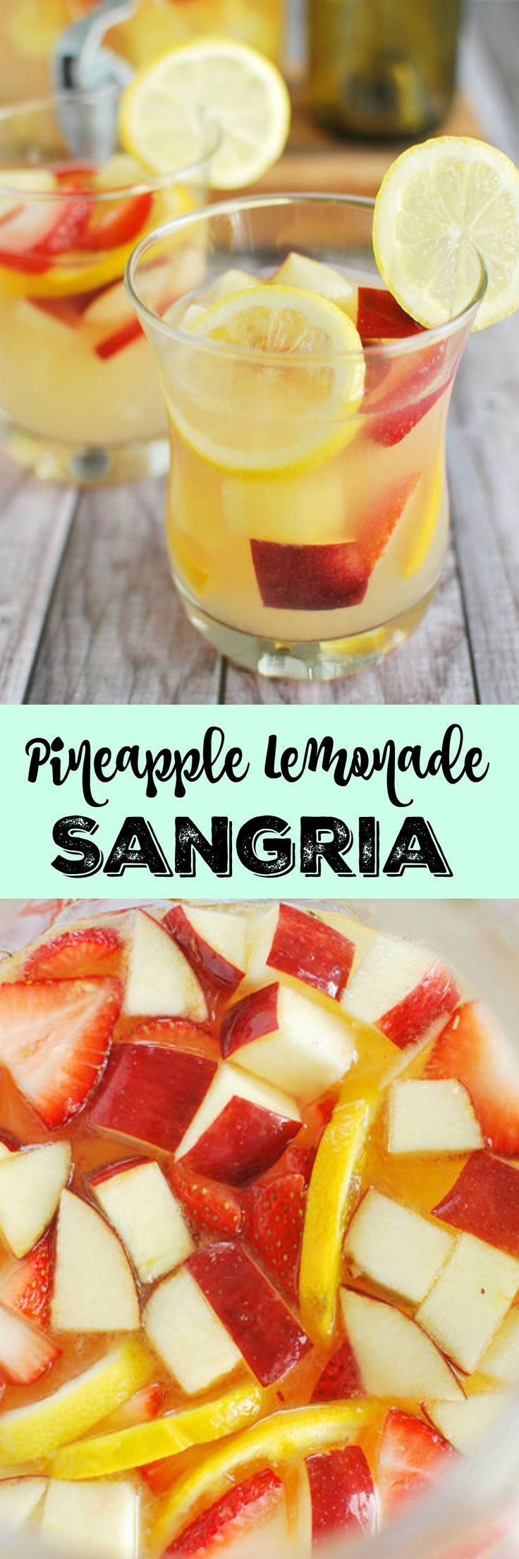 Pineapple Lemonade Sangria - the ultimate summer drink recipe! White wine, lemonade, and rum with tons of fresh fruit mixed in!