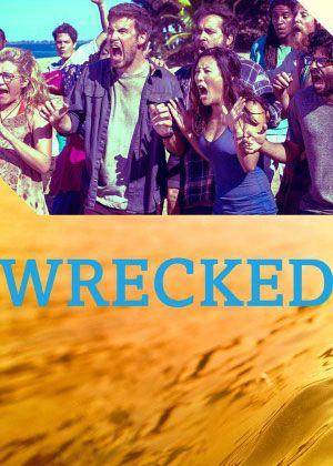 Wrecked - TV Links: Free Movies links, Watch TV Shows links online, Anime…